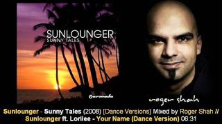 Sunlounger feat. Lorilee - Your Name (Dance Version) // Sunny Tales [ARMA155-2.08]