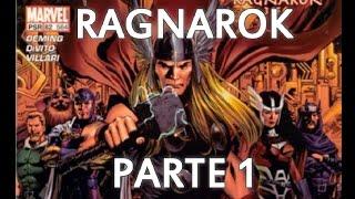 THOR RAGNAROK PARTE 1 - historia completa por ZAAAP , EL BATSI Y TJ COMICS