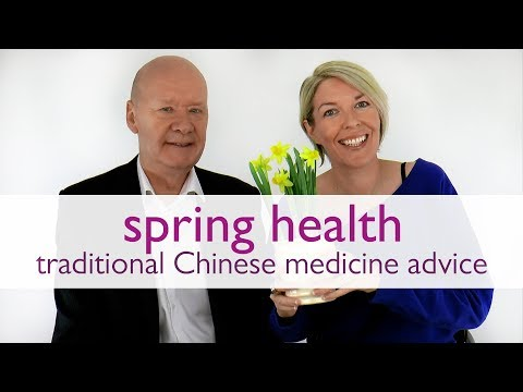 Spring Health Advice: TCM / Traditional Chinese Medicine | Wu Wei Wisdom