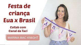 Baixar Collab: Festa de criança no Brasil x Festa nos Eua com Canal da Taci