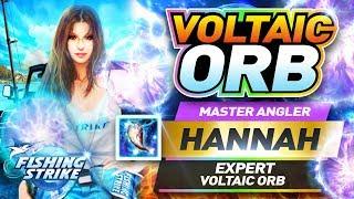 【釣魚大亨 Fishing Strike】Master Angler Hannah Expert Voltaic Orb Level 24!!