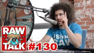 You guys DELIVERED the fire and Flew Solo: RAWtalk 130