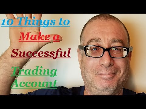 10 Things to Make a Successful Trading Account