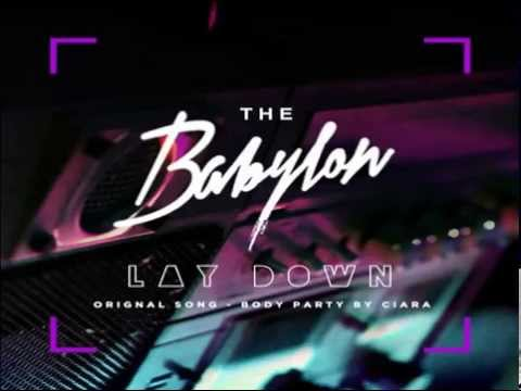 바빌론 Babylon - Ciara Body Party Remix 'Lay Down' (Feat. 팔로알토 Paloalto)