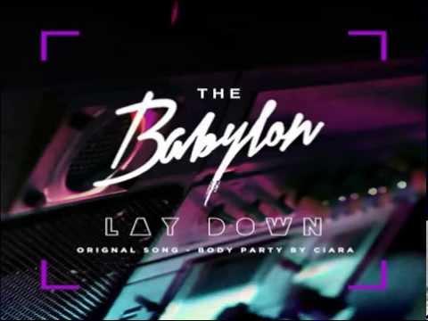 바빌론 Babylon - Ciara Body Party Remix 'Lay Down' (Feat. 팔로알토 Paloalto)