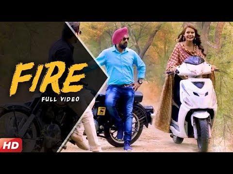 Fire (Full Video) || Sardar Gurinder || Latest Punjabi Song 2018 || Apna Brand Entertainment