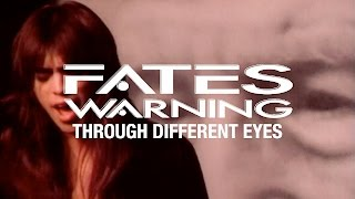 Watch Fates Warning Through Different Eyes video