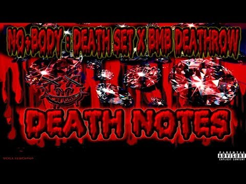 NO+BODY: DEATH SET x BMB DEATHROW - Death Notes (Full Album)