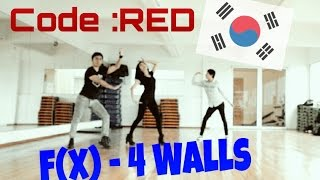 4 Walls - F(x) 에프엑스 Fx Dance Cover by Code RED Kpop