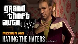 GTA 4 - Mission #69 - Hating the Haters (1080p)