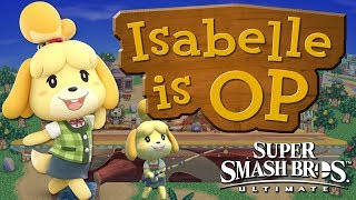 ISABELLE IS OP! - Smash Bros. Ultimate Montage