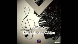 #DMR074: Qwez - Music Science (Original Mix)