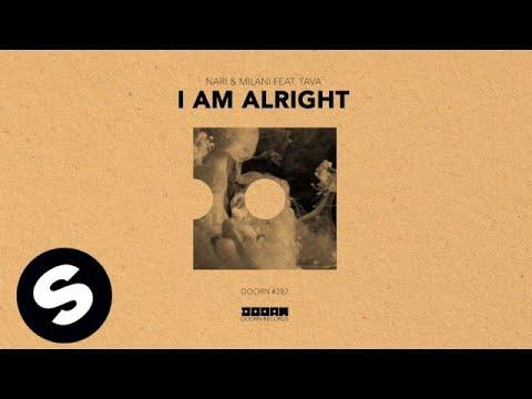 Nari & Milani feat. Tava - I Am Alright