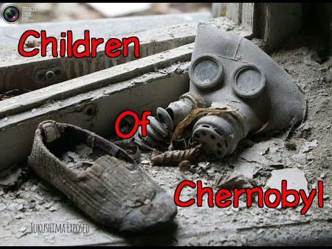 The Children of Chernobyl. Fukushima Exposed