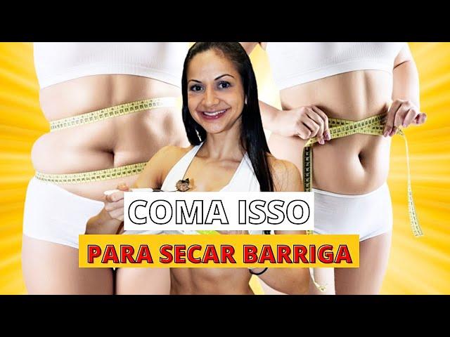 O QUE COMER PARA PERDER BARRIGA/PNEUS?