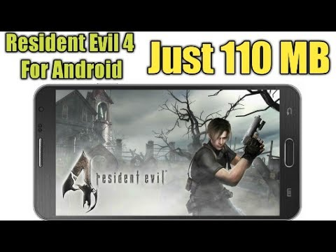 Resident Evil 4 English Apk For All Android Devices 110MB
