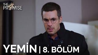 Yemin (The Promise) 8. Bölüm | Season 1 Episode 8 (English)