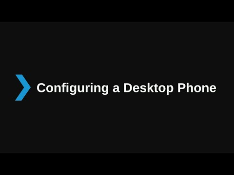 3. Configuring a Local Desktop Telephone V16 - Basic Certification