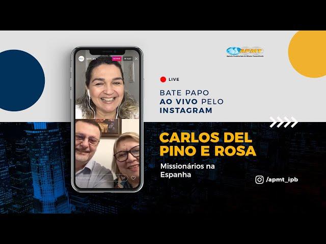 LIVE APMT com Carlos del Pino e Rosa | Missionários na Espanha