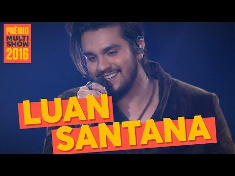 Dia, Lugar e Hora   Luan Santana   Prêmio Multishow 2016