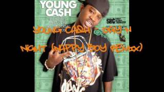 Young Cash - Day N Night (Nappy Boy Remix) + LYRICS