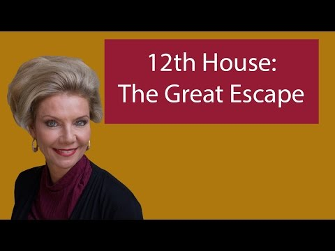 12th House: The Great Escape