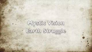 Mystic Vision Earth Struggle