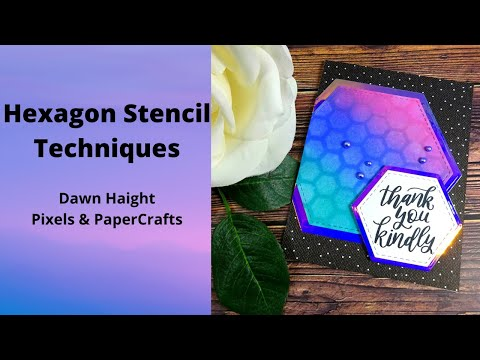 Hexagon Stencil And Oxide Techniques | Pixels And Papercrafts
