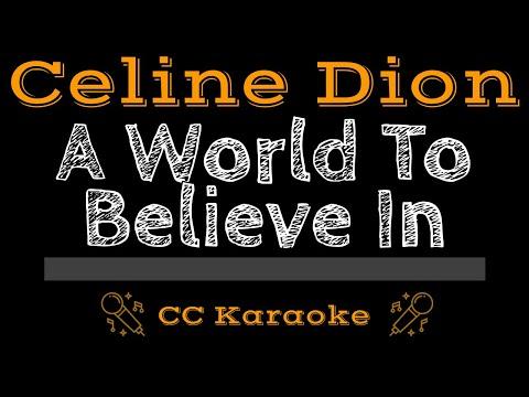 Celine Dion   A World To Believe In CC Karaoke Instrumental Lyrics