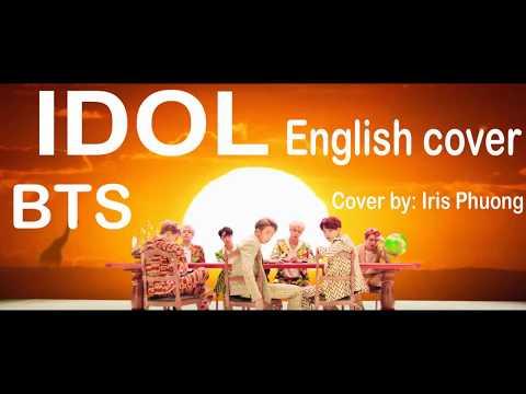 [english-cover]-bts-(방탄소년단)---idol-by-iris-phuong