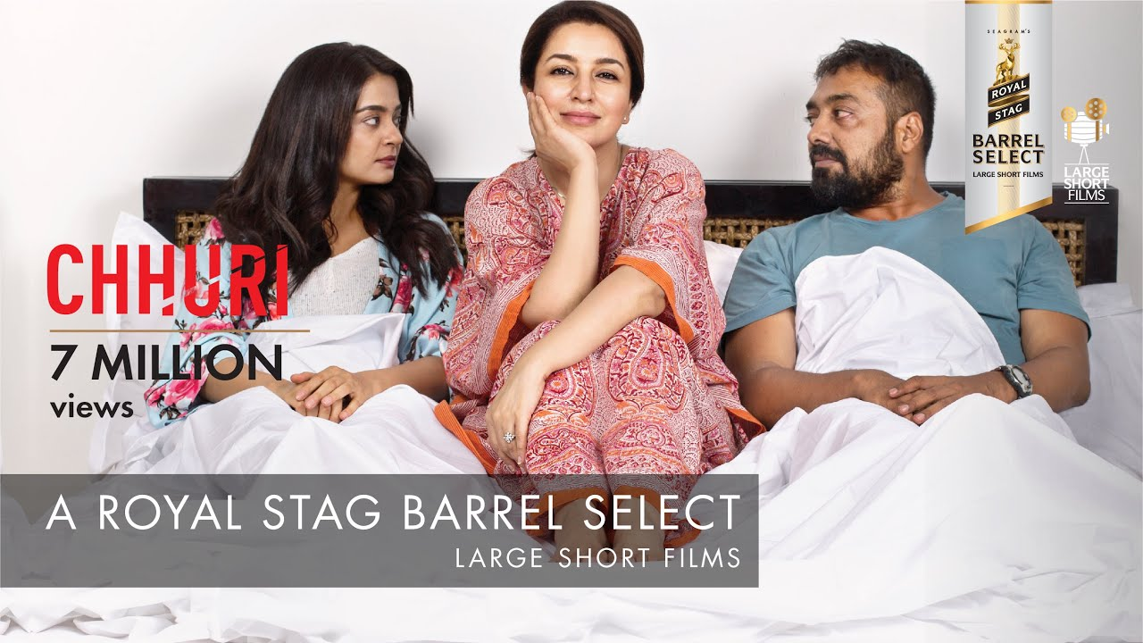 CHHURI I TISCA CHOPRA I ROYAL STAG BARREL SELECT LARGE SHORT FILMS