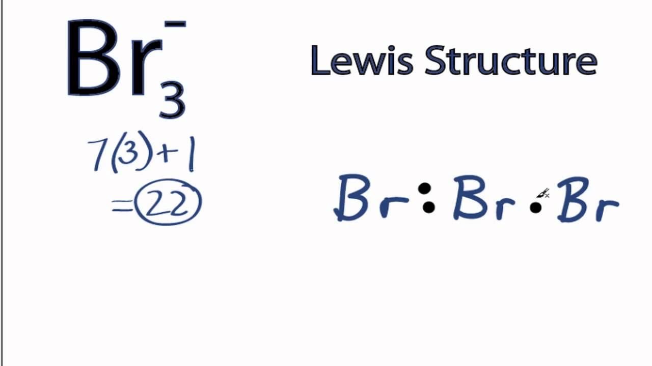 Br3- Lewis Structure: How to Draw the Lewis Structure for ...