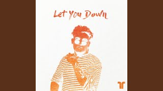 Play Let You Down
