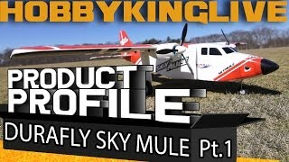 HobbyKing Live - Durafly Sky Mule Product Profile - Part 1