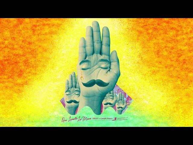 "11- ""Que Levante La Mano"" - Gabriel feat. Joseph Fonseca"