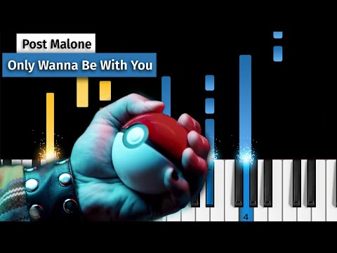 Post Malone – Only Wanna Be With You (Pokémon 25) – Piano Tutorial