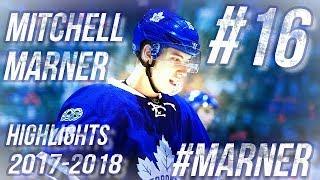 MITCHELL MARNER HIGHLIGHTS 17-18 [HD]