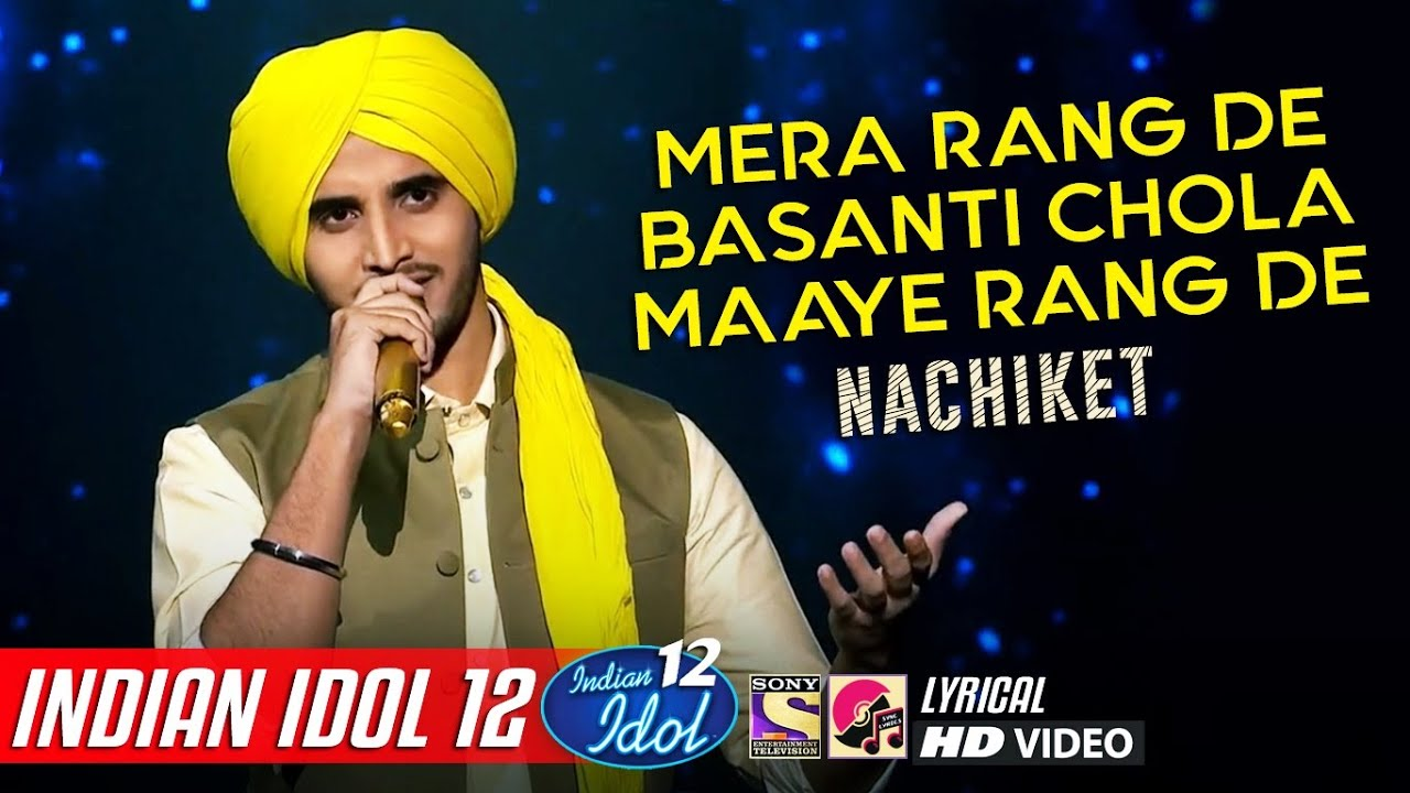 Nachiket - Indian Idol 12 - Mera Rang De Basanti Chola - Shaheed - Republic Day Special