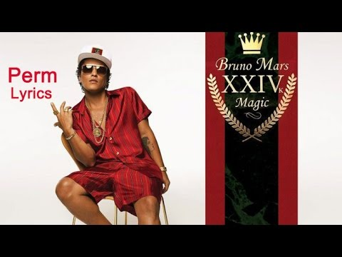Bruno Mars - Perm [Lyrics]