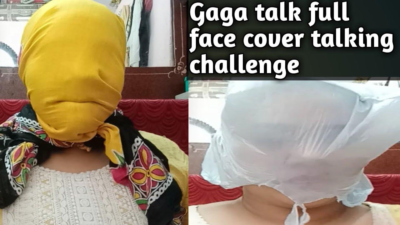 Gaga Talk Full Face Cover Talking Challenge Part 2