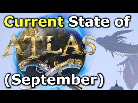 The Current State Of Atlas - (September 2020)