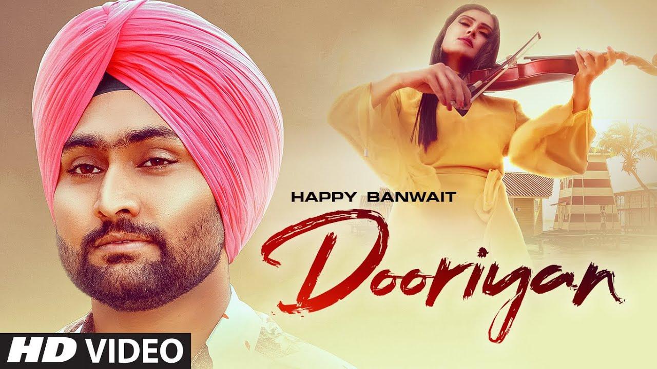 Dooriyan (Full Song) Happy Banwait | Jashan Badyal | Latest Punjabi Songs 2021