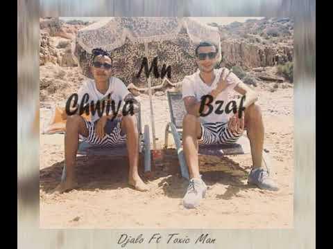 Download #DJaLo -chwiya Mn bzaf-ft Toxic Man (toxic team )