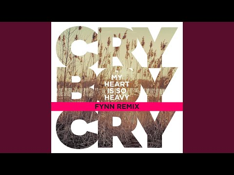 My Heart Is So Heavy (Fynn Remix)