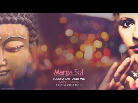 Buddha Bar Radio (Monte Carlo) DJ MIX by Marga Sol - Oriental World Music