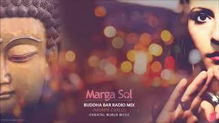 Скачать Buddha Bar Radio Monte Carlo DJ MIX By Marga Sol Oriental World Music