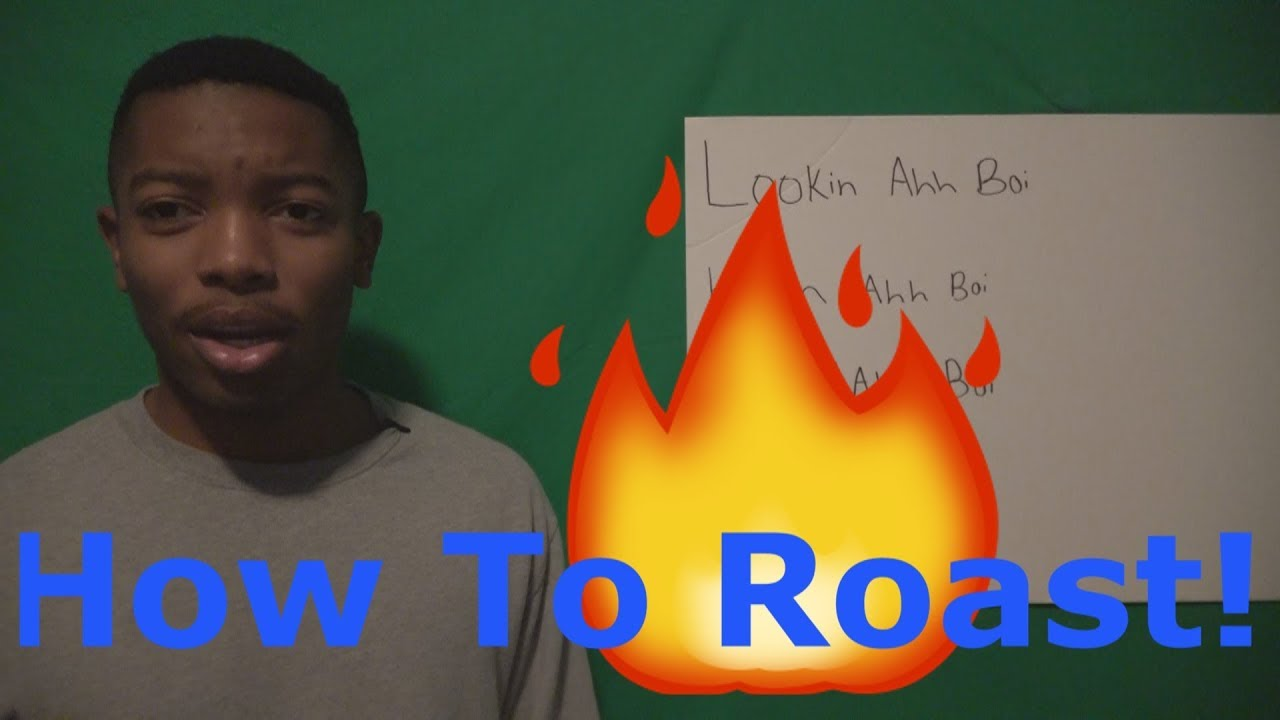 how to roast someone over text