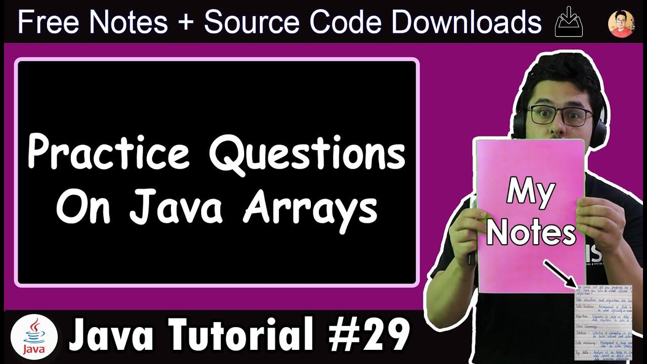 Java Tutorial: Practice Questions on Arrays in Java