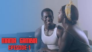 MAMA GAMBIA (Episode-1) The Latest Gambian Drama Series ||