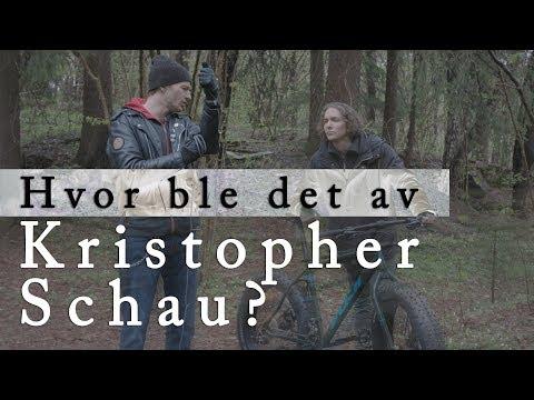 Hvor ble det av Kristopher Schau?
